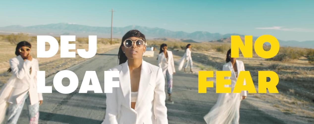dej loaf no fear music video